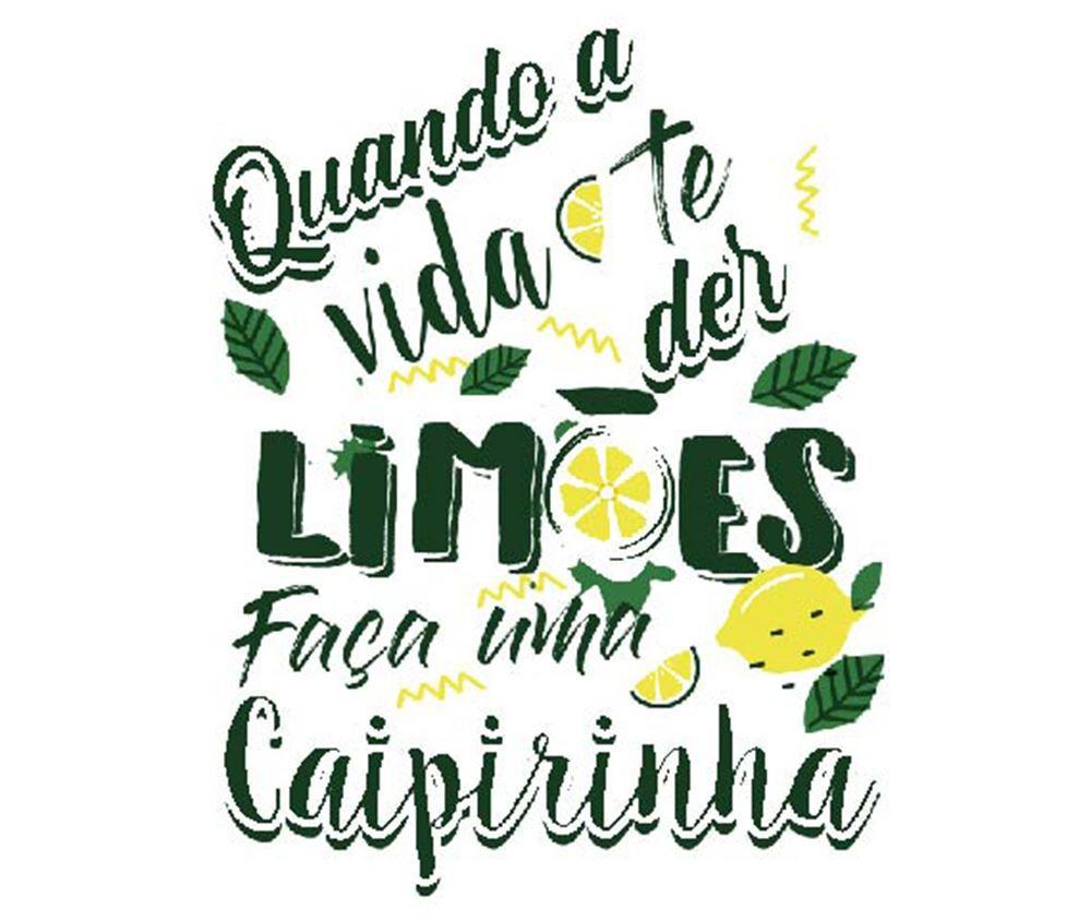 Copo de Caipirinha Frases Legais Quando a Vida Event 230ml
