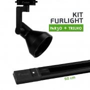 Kit Furlight Trilho 50cm com 1 Spot PAR30 Preto