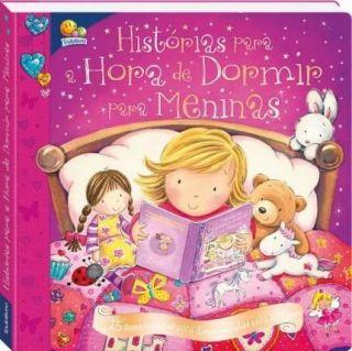 Livro Histórias Para A Hora De Dormir Para Meninas Todolivro