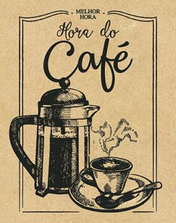 Placa Mdf 19X24cm Melhor Hora, Hora Do Cafe Litoarte