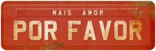 Placa Mdf 35x14,6cm Mais Amor Por Favor Litoarte