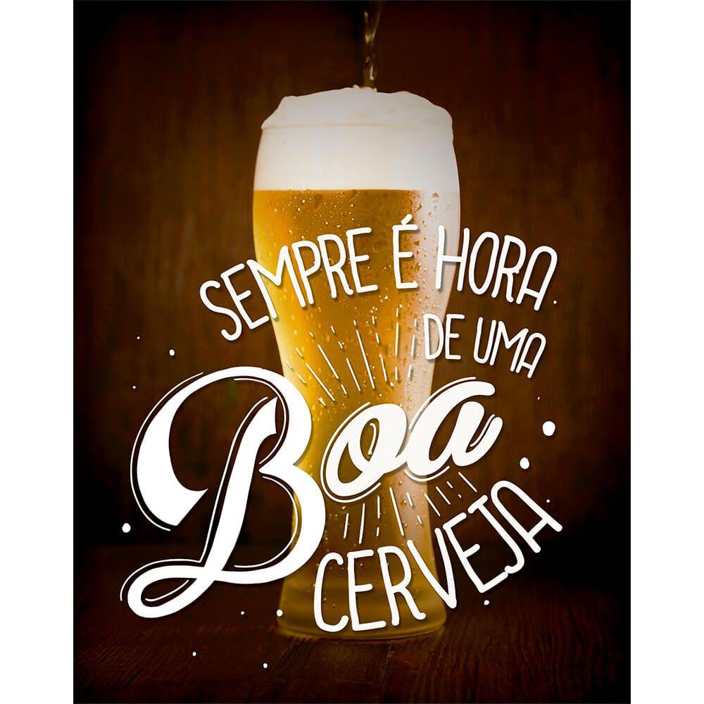 Placa Mdf 19X24cm Sempre e Hora De Uma Boa Cerveja Litoarte