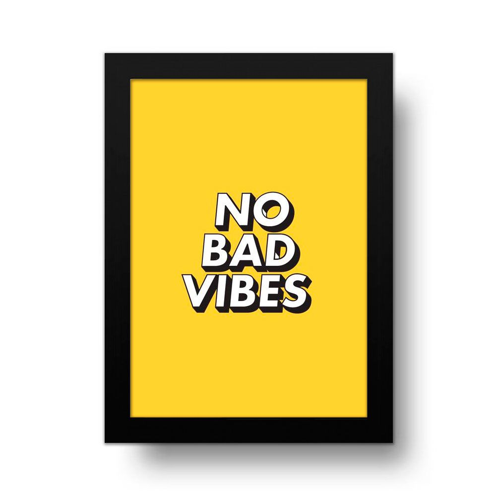 Placa Decorativa No Bad Vibes