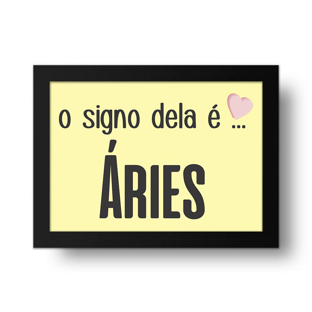 Placa Decorativa O Signo dela é Aries