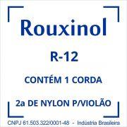 Encordoamento NYLON Cristal 2SI (R58) C/BOL