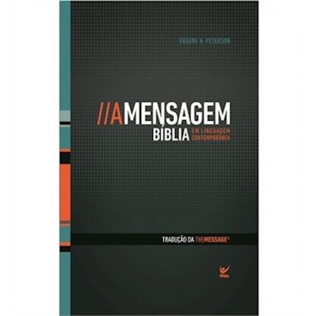A Mensagem - Bíblia em Linguagem Contemporânea - Capa Dura