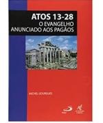 Caderno Bíblico Atos 13-28 O Evangelho Anunciado aos Pagãos