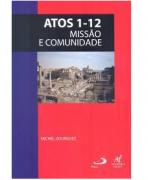 Caderno Bíblico Atos 1-12 Missão e Comunidade