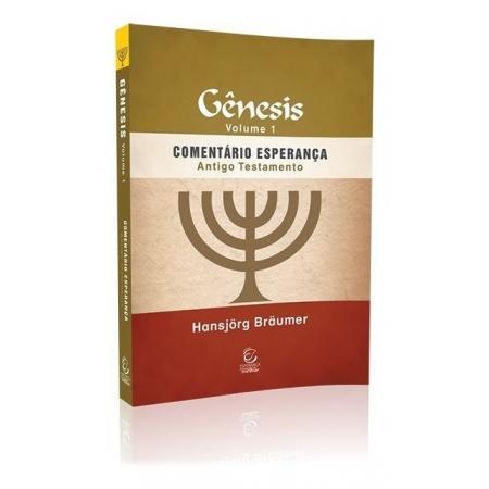 Comentário Esperança Antigo Testamento Gênesis Vol 01