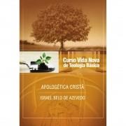 Curso Vida Nova de Teologia Básica - Vol. 6 - Apologética Cristã