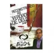 DVD CLAUDIO DUARTE - Reconstruindo as Verdades de Deus