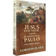Jesus o Senhor segundo o Apóstolo Paulo