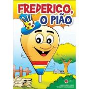 Kit Frederico, O Pião