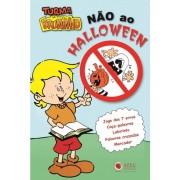 Livrinho Não ao Halloween - Turma do Bruninho