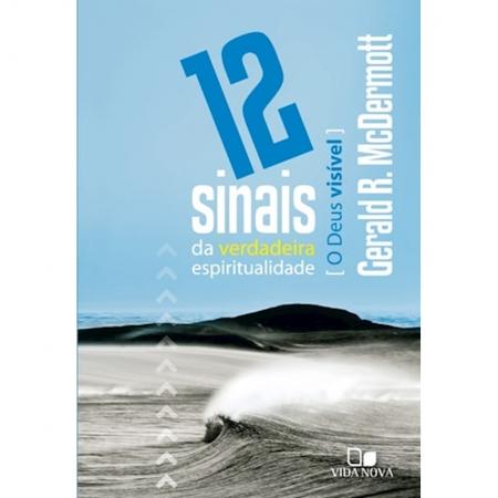 Livro 12 Sinais da Verdadeira Espiritualidade