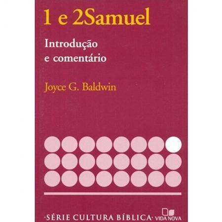 Livro 1 e 2Samuel - Introdução e Comentário Antigo Testamento