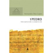 Livro 1 Pedro | Comentários Expositivos Hagnos