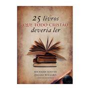Livro 25 Livros que Todo Cristão Deveria Ler