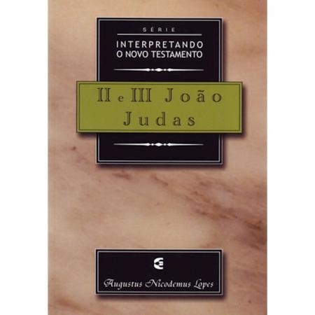 Livro 2 e 3 João e Judas - Série Interpretando o Novo Testamento