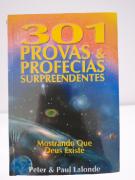 Livro 301 Provas e Profecias Surpreendentes Mostrando Que Deus Existe