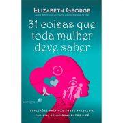 Livro 31 Coisas que Toda Mulher Deve Saber
