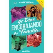Livro 40 Dias Encorajando a Família