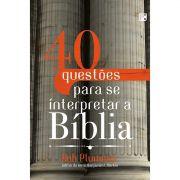 Livro 40 Questões Para se Interpretar a Bíblia