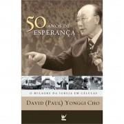 Livro 50 Anos de Esperança  - O Milagre da Igreja em Células