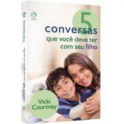 Livro 5 Conversas Que Você Deve Ter Com Seu Filho
