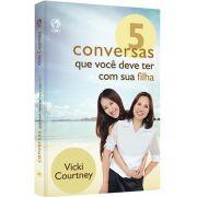 Livro 5 Conversas Que Você Deve Ter Com Sua Filha