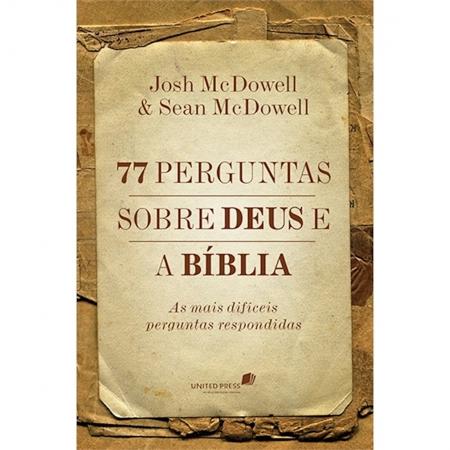 Livro 77 Perguntas Sobre Deus e A Bíblia