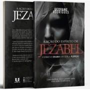 Livro A Ação do Espírito de Jezabel