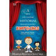 Livro A Arte de Contar Histórias Manipulando Fantoches