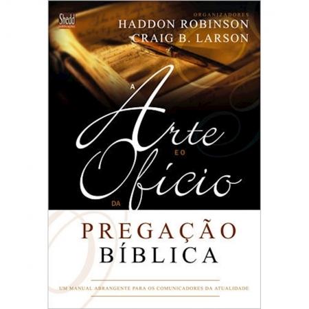 Livro A Arte e o Ofício da Pregação Bíblica