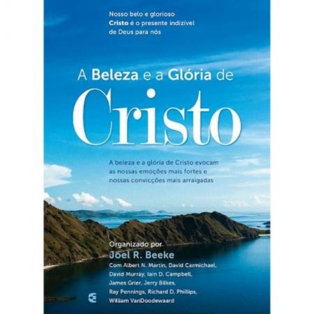 Livro A Beleza e a Glória de Cristo