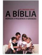 Livro A Bíblia Agrada a Pequenos e Grandes