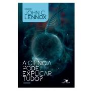 Livro A Ciência Pode Explicar Tudo?