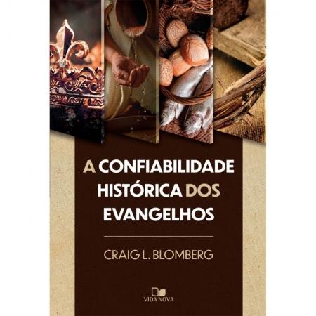 Livro A Confiabilidade histórica dos Evangelhos