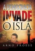 Livro A Democracia Invade o Islã