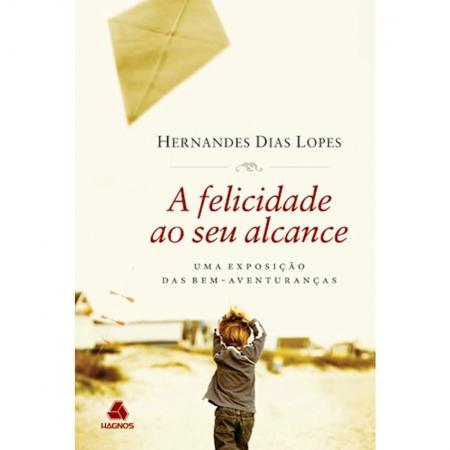 Livro A Felicidade ao seu Alcance