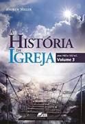 Livro A História da Igreja Vol. 3