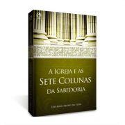 Livro A Igreja e as Sete Colunas da Sabedoria