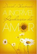 Livro A Incrível Revelação do Amor