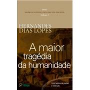 Livro A Maior Trajédia da Humanidade