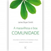 Livro A Maravilhosa e Boa Comunidade
