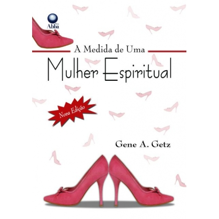 Livro A Medida de Uma Mulher Espiritual