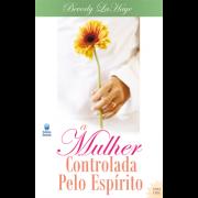 Livro A Mulher Controlada Pelo Espírito