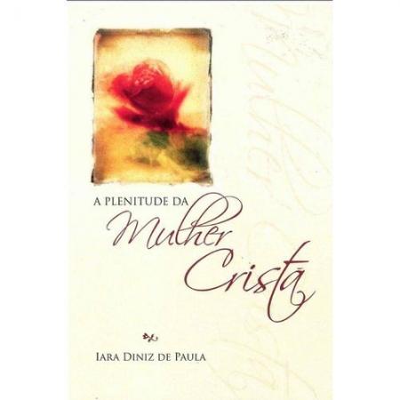 Livro A Plenitude da Mulher Cristã