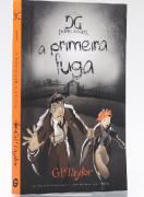 Livro A Primeira Fuga  - Série As Crônicas de Dopple Ganger - Vol. 1