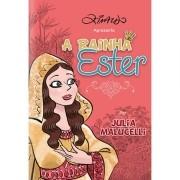 Livro A Rainha Ester - Ilustrado